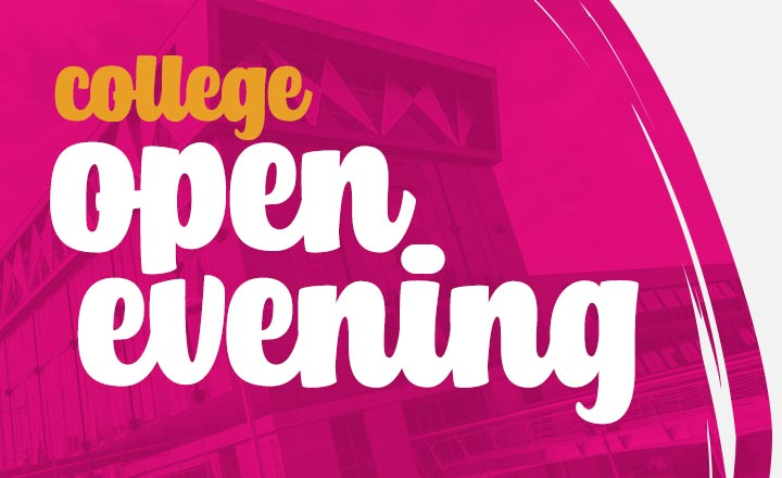 College open evening  - Vision West Nottinghamshire College - Mansfield