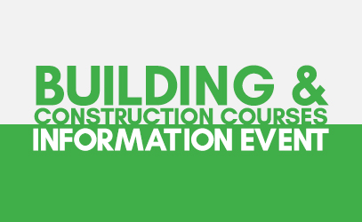 Building and construction courses information event - Vision West Nottinghamshire College - Mansfield