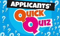 Applicants quick quiz